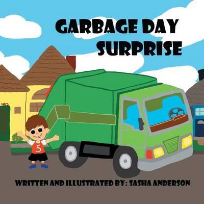 Garbage Day Surprise (Paperback)
