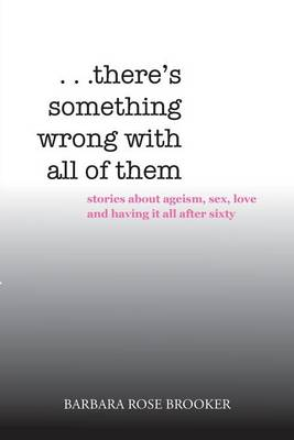 . . . There's Something Wrong with All of Them (Paperback)