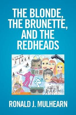 The Blonde, the Brunette, and the Redheads (Paperback)