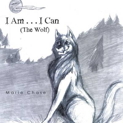I Am . . . I Can: The Wolf (Paperback)