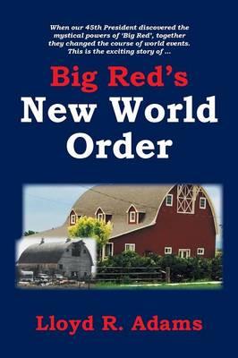 Big Red's New World Order (Paperback)