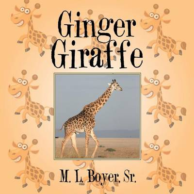 Ginger Giraffe (Paperback)