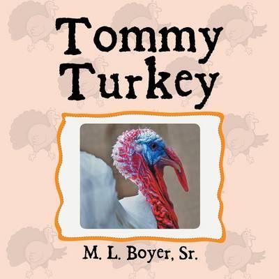 Tommy Turkey (Paperback)