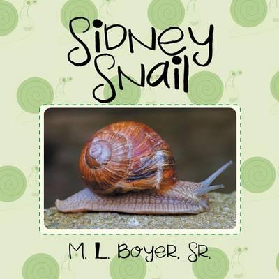 Sidney Snail (Paperback)