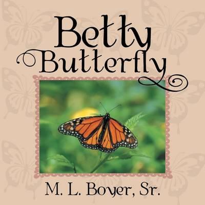 Betty Butterfly (Paperback)