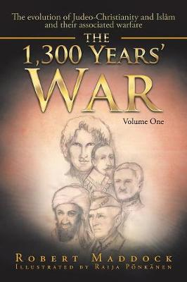 The 1,300 Years' War: Volume One (Paperback)