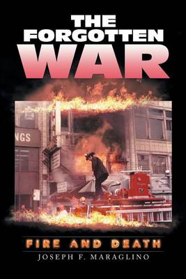 The Forgotten War: Fire and Death (Paperback)