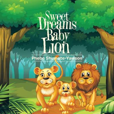Sweet Dreams Baby Lion (Paperback)