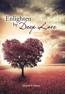 Enlighten by Deep Love (Hardback)