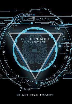 Cyber Planet: Dual Creators (Hardback)