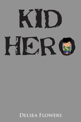 Kid Hero (Paperback)