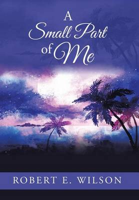 A Small Part of Me (Hardback)