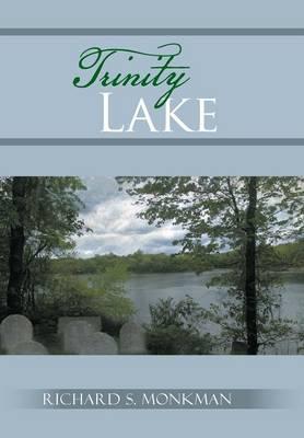 Trinity Lake (Hardback)