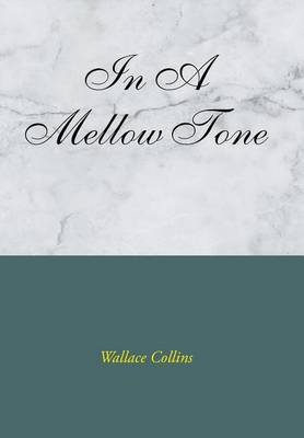 In a Mellow Tone (Hardback)