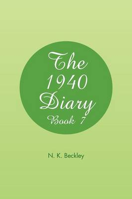 The 1940 Diary: Book 7 (Paperback)