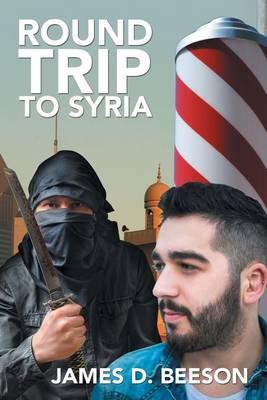 Round Trip to Syria (Paperback)