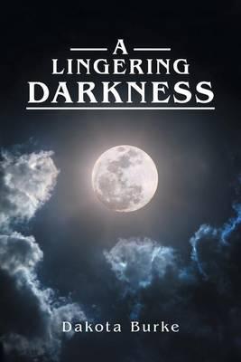A Lingering Darkness (Paperback)