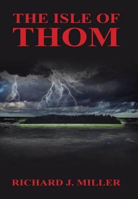 The Isle of Thom (Hardback)