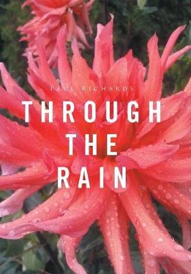 Through the Rain (Hardback)