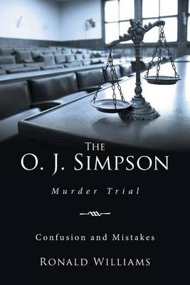 The O. J. Simpson: Murder Trial (Paperback)
