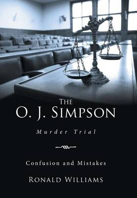 The O. J. Simpson: Murder Trial (Hardback)