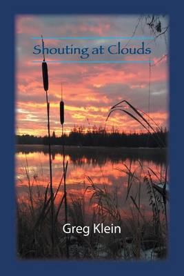 Shouting at Clouds (Paperback)