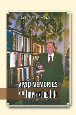 Vivid Memories of an Interesting Life (Paperback)