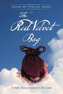 The Red Velvet Bag: Jason My Special Angel (Paperback)