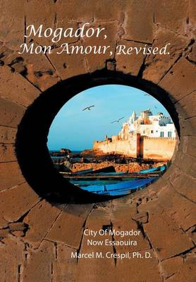 Mogador Mon Amour, Revised (Hardback)
