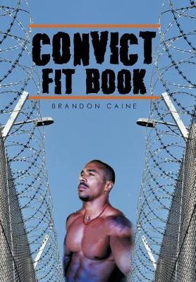 Convict Fit Book (Hardback)