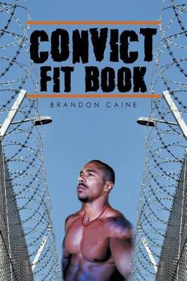 Convict Fit Book (Paperback)