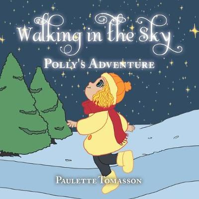 Walking in the Sky: Polly's Adventure (Paperback)
