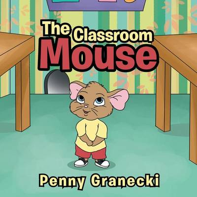 The Classroom Mouse (Paperback)