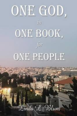 One God, in One Book, for One People (Paperback)