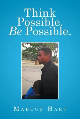 Think Possible. Be Possible. (Paperback)