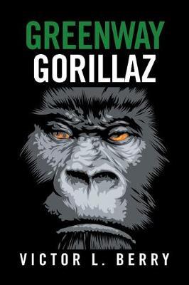Greenway Gorillaz (Paperback)