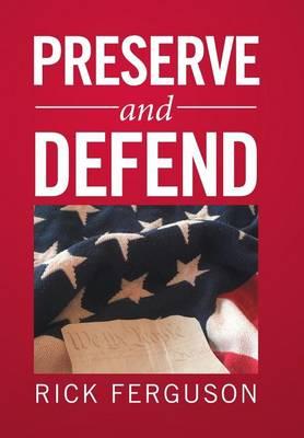 Preserve and Defend (Hardback)