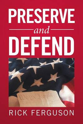 Preserve and Defend (Paperback)
