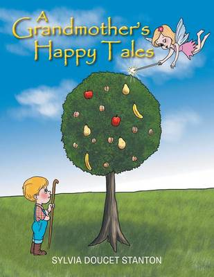 A Grandmother's Happy Tales (Paperback)