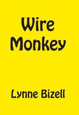 Wire Monkey (Hardback)