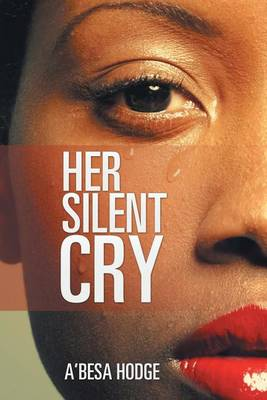 Her Silent Cry (Paperback)