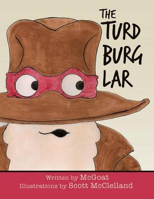 The Turd Burglar (Paperback)