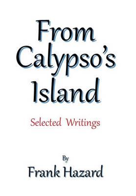 From Calypso's Island: Selected Writings (Hardback)