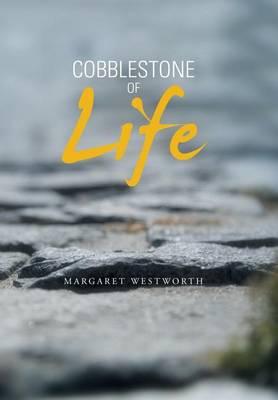 Cobblestone of Life (Hardback)