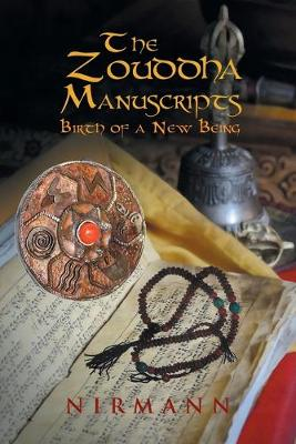 The Zouddha Manuscripts: Birth of a New Being (Paperback)