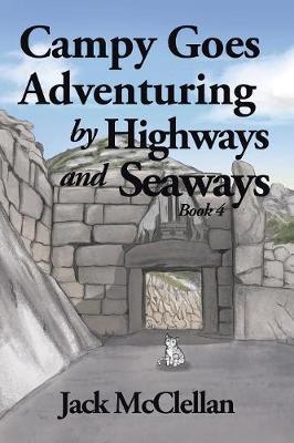 Campy Goes Adventuring by Highways and Seaways: Book 4 (Paperback)