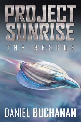 Project Sunrise: The Rescue (Paperback)