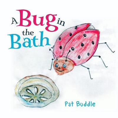 A Bug in the Bath (Paperback)