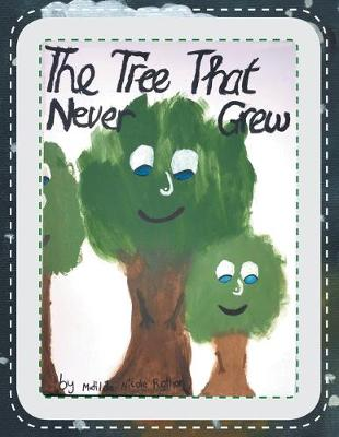The Tree That Never Grew (Paperback)