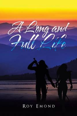 A Long and Full Life (Paperback)